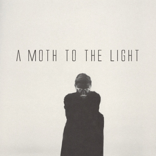 a moth to the light