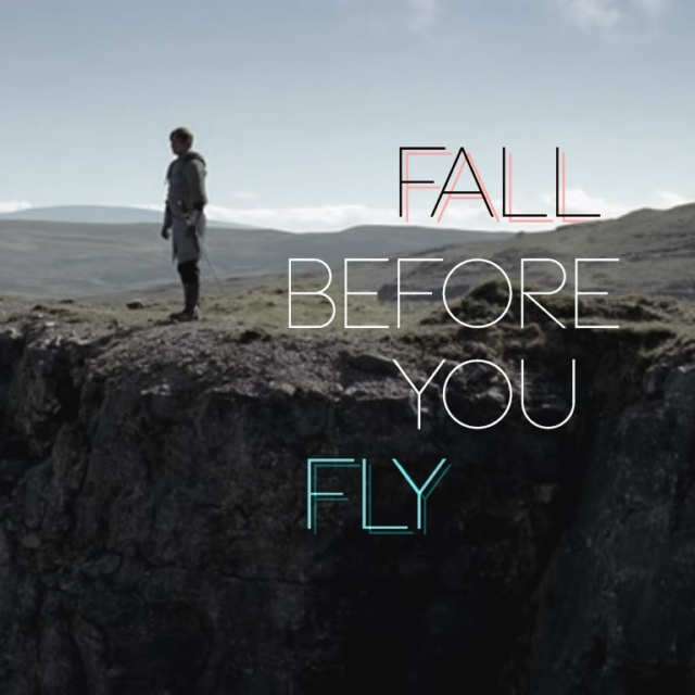 Fall before you fly.