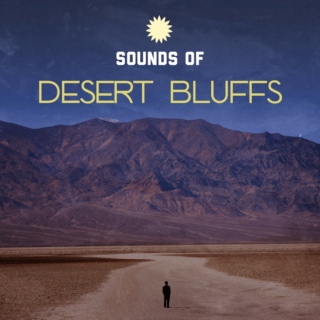 Sounds of Desert Bluffs