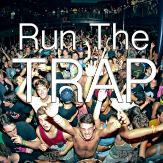 Run the TRAP!!!!