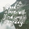 good love will find you