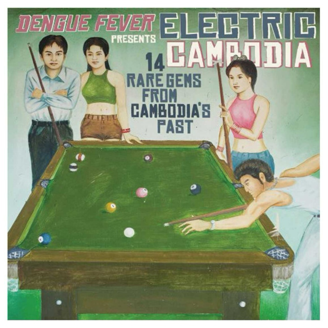 Dengue Fever presents Electric Cambodia