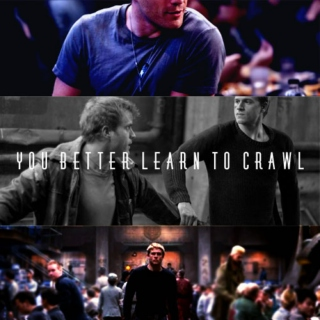 you better learn to crawl