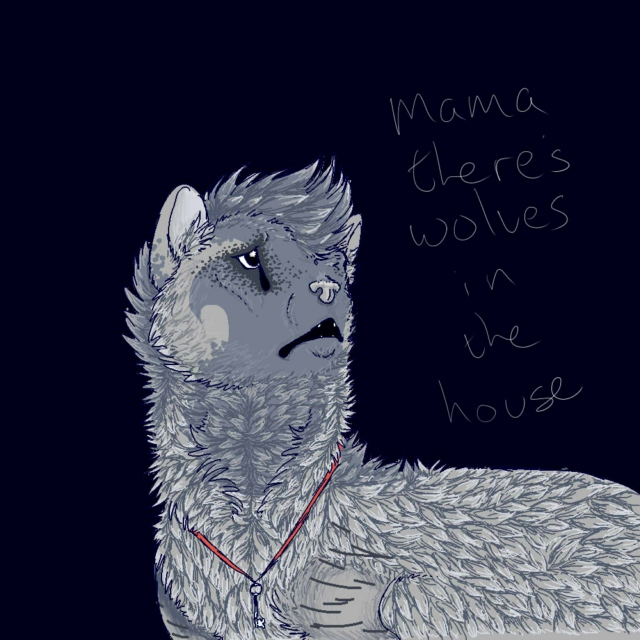 mama theres wolves in the house
