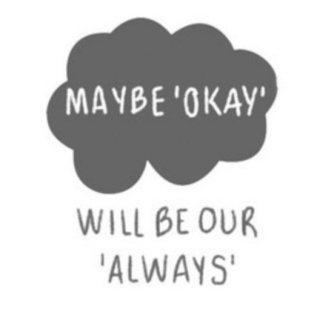 Always : The Fault In Our Stars
