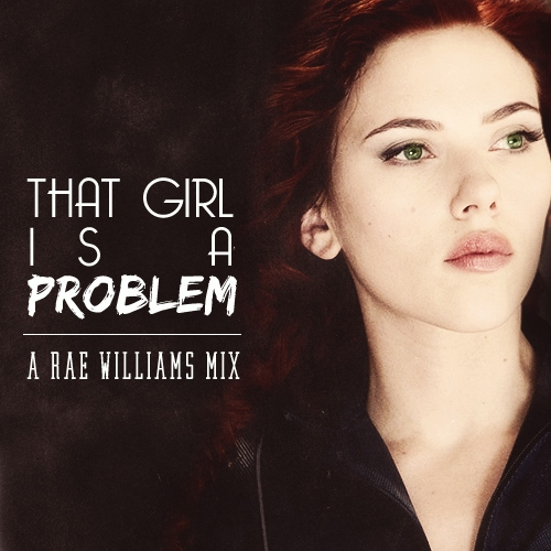 that girl is a problem | a rae williams mix