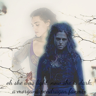 oh she was light, now she is dark; a morgana pendragon fanmix