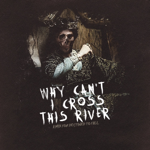 Why Can't I Cross This River