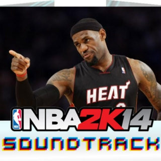 NBA2K14 OST Soundtrack