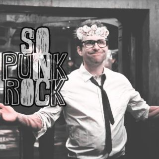 so punk rock (no you aren't shut up newton)