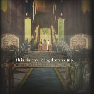 this is my kingdom come.