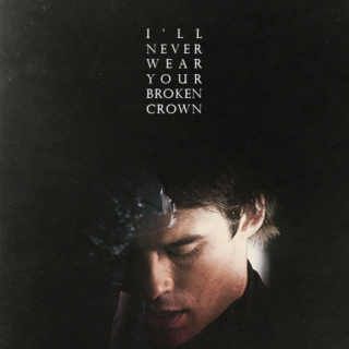 I'll never wear your broken crown;;