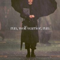 run, wolf warrior, run
