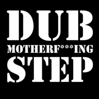 Dub Motherf***ing Step!