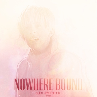 nowhere bound