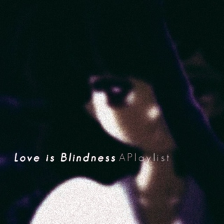 [Love is Blindness]: For Rue