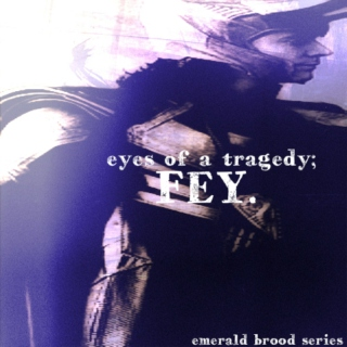 eyes of a tragedy { emerald brood series }