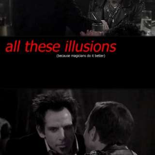 all these illusions