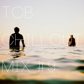 TCB Chillout Mix #9