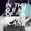 in the grip of a hurricane