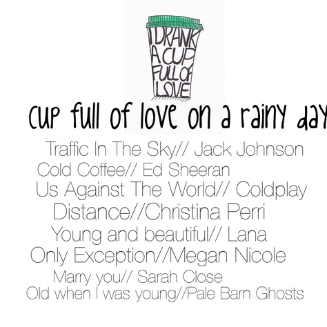 cup full of love on a rainy day