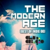 Modern Age (best of Indie 00's)