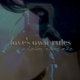 Love's Own Rules