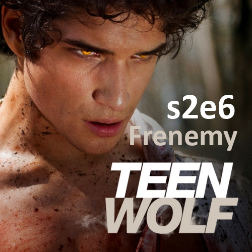 Teen Wolf s2e6 Unofficial Soundtrack