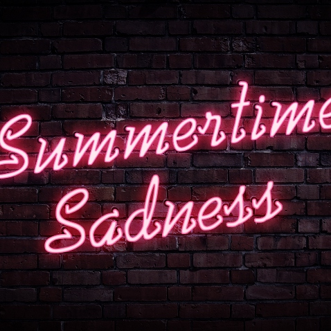 that summertime sadness