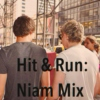 Niam Mix: Hit & Run