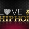 Love and Hip Hop: The Motions Of Love