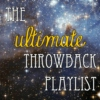 The Ultimate Throwback Playlist