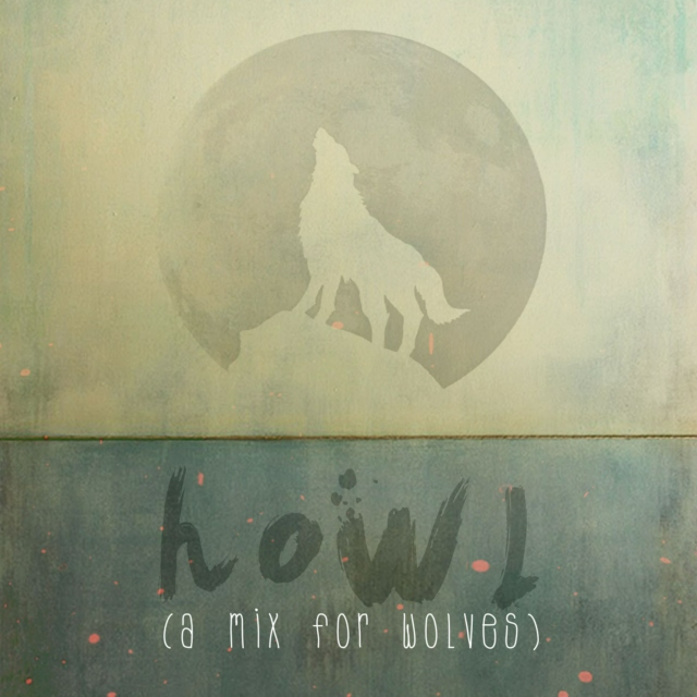 howl (a mix for wolves)