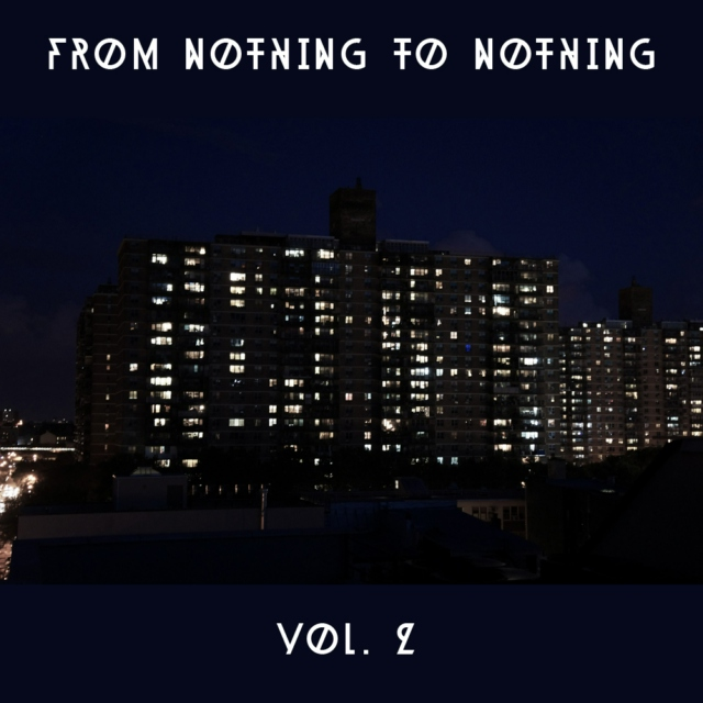 From Nothing To Nothing, Vol. 2