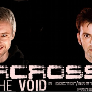 Doctor Who Fanmix - Across The Void - Doctor/Master