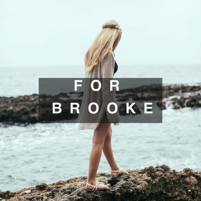 For Brooke