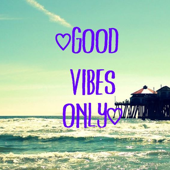 ♡good vibes only♡