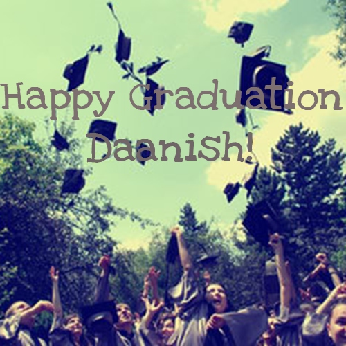 You Did It! (for Daanish)