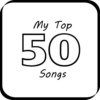 My Top 50 Songs!