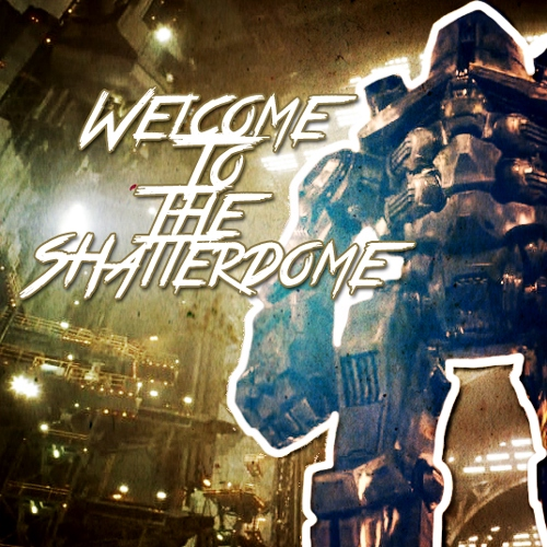Welcome To The Shatterdome
