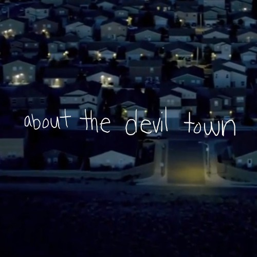 about the devil town