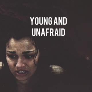 young and unafraid