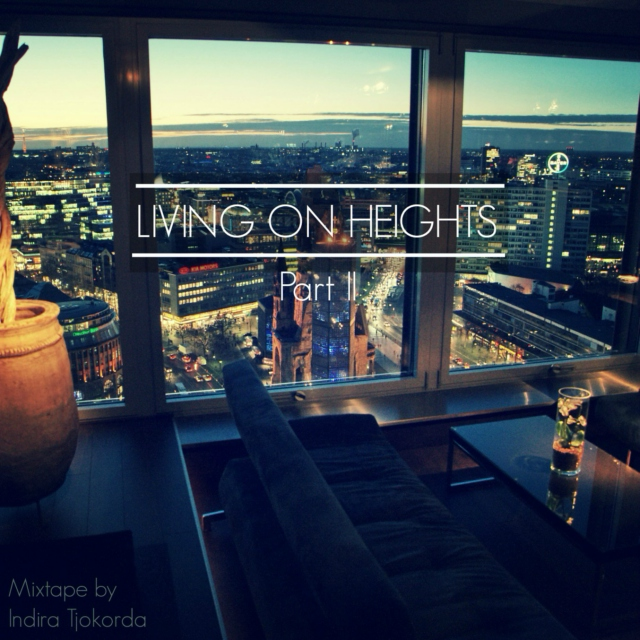 Living On Heights Pt. 2