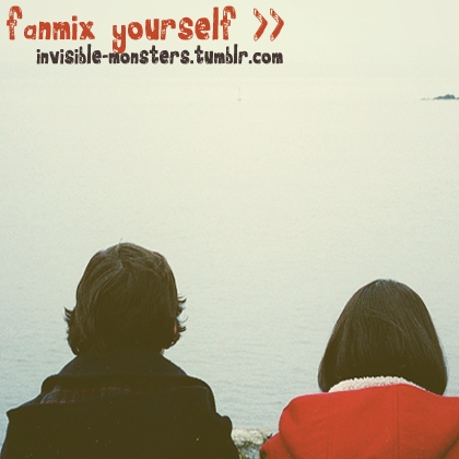 fanmix yourself >