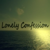 Lonely Confession