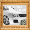 The Trap Tape (vol. 1): Big Money. Big Car$.