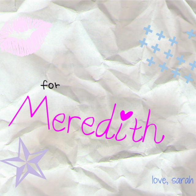For Meredith