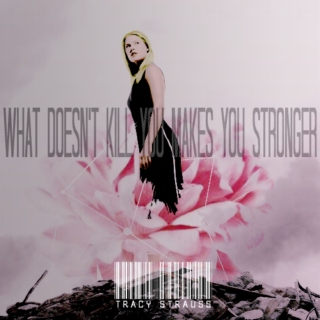 What doesn't kill you makes you stroner