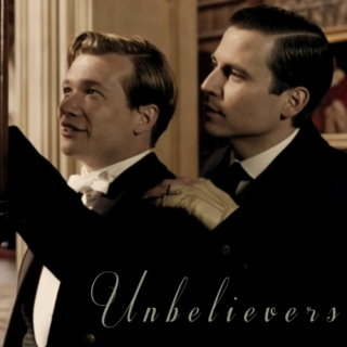 Unbelievers // a Thomas Barrow x Jimmy Kent mix