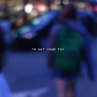 i'm not your toy